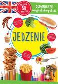 Opracowanie zbiorowe - Jedzenie. Słowniczek angielsko-polski