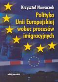 Nowaczek Krzysztof - Polityka Unii Europejskiej wobec procesów