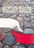 Mażewski Lech - Niszczący dualizm