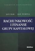 Rak Jan, Turyna Jan - Rachunkowość i finanse grupy kapitałowej
