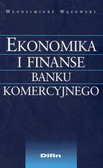 Wąsowki Włodzimierz - Ekonomika i finanse banku komercyjnego