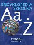 Bieńko D., Jezierski A. i in. - Encyklopedia szkolna Aa-Ż