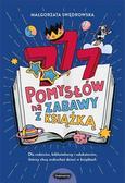 Swędrowska, Małgorzata - 777 pomysłów na zabawy z książką