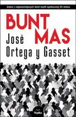 Jos Ortega y Gasset, Piotr Niklewicz - Bunt mas