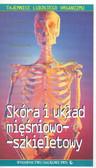 Skóra i układ mięśniowo-szkieletowy