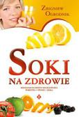 Ogrodnik Zbigniew - Soki na zdrowie