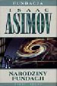 Asimov Isaac - Narodziny fundacji