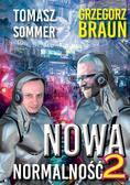 Braun Grzegorz, Sommer Tomasz - Nowa Normalność 2