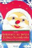 Ritter Ursula - Dekoracje na święta Bożego Narodzenia