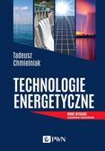 Chmielniak Tadeusz - Technologie Energetyczne