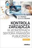 Kulińska Ewa, Dornfeld Agnieszka - Kontrola zarządcza w jednostkach sektora finansów publicznych