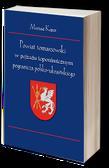 Powiat tomaszowski w pejzażu toponimicznym pogranicza polsko-ukraińskiego