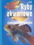 Mills Dick - Ryby akwariowe słodkowodne i morskie /Muza/