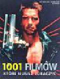 Schneider Steven (red.) - 1001 filmów które musisz zobaczyć