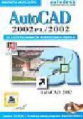 Jaskulski Andrzej - AutoCAD 2002 dla użytkowników poprzednich wersji