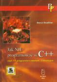 Oualline Steve - Jak nie programować w C++