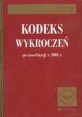 Kodeks wykroczeń po nowelizacji z 2001r.412/01