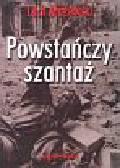 Mażewski Lech - Powstańczy szantaż