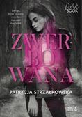 Patrycja Strzałkowska - Zwerbowana