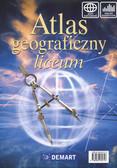 Atlas geograficzny liceum /Demart/