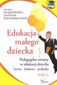 Urszula Szuścik, Ewa Ogrodzka-Mazur, Beata Oelszl - Edukacja małego dziecka Tom 15
