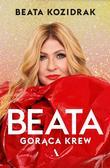 Beata Kozidrak - Beata. Gorąca krew