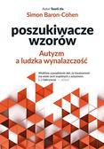 Simon Baron-Cohen, Agnieszka Nowak-Młynikowska - Poszukiwacze wzorów