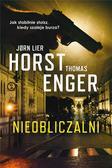 Jorn Lier Horst, Thomas Enger, Milena Skoczko - Blix i Ramm na tropie zbrodni T.3 Nieobliczalni