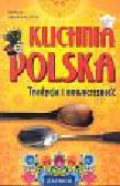Jakimowicz-Klein Barbara - Kuchnia Polska