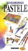 Pastele Podręcznik malarstwa