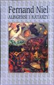 Niel Fernand - Albigensi i Katarzy