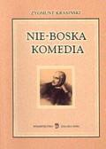 Krasiński Zygmunt - Nie - boska komedia
