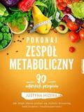 Justyna Mizera - Pokonaj zespół metaboliczny