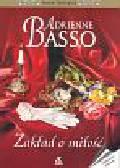Basso Adrienne - Zakład o miłość