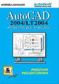 Jaskulski Andrzej - AutoCAD 2004 / LT2004 Wersja polska i angielska