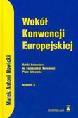 Nowicki Marek Antoni - Wokół Konwencji Europejskiej