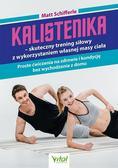Matt Schifferle - Kalistenika - skuteczny trening siłowy..