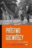 Marek Górlikowski - Państwo Gucwińscy. Zwierzęta i ich ludzie
