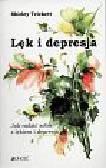 Trickett Shirley - Lęk i depresja  Jak radzić sobie z lękiem i depresją