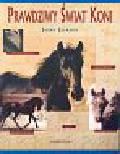 Jaime Jackson - Prawdziwy świat koni