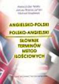 Welfe Aleksander, Brzeszczyński Janusz, Majsterek Michał - Słownik terminów metod ilościowych angielsko - polski, polsko - angielski