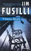 Fusilli Jim - Tribeca Blues