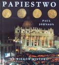 Johnson Paul - Papiestwo XX wieków historii