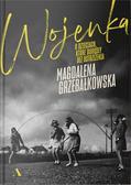 Magdalena Grzebałkowska - Wojenka O dzieciach, które dorosły bez ostrzeżenia