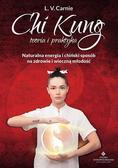 L.V. Carnie - Chi Kung teoria i praktyka