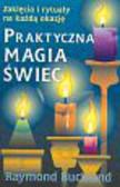 Buckland Raymond - Praktyczna magia świec