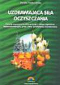 Fedorowska Dorota - Uzdrawiająca siła oczyszczenia