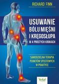 Richard Finn - Usuwanie bólu mięśni i kręgosłupa..