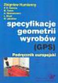Specyfikacje geometrii wyrobów GPS