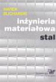 Blicharski Marek - Inżynieria materiałowa stal